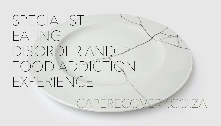 Eating Disorder Recovery, Food Addiction Treatment, Eating Disorder Clinic in Cape Town, Treating Food Addiction